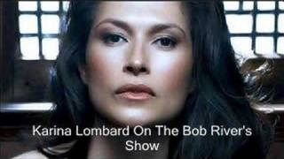 Karina Lombard on the Bob River