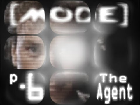Let's Play MODE p.6 - The Agent