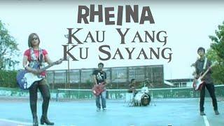 Lagu Slowrock Rheina • Kau Yang Kusayangi