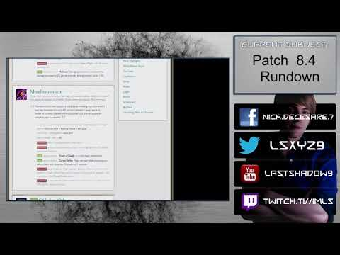 Patch 8.4 Rundown - Riot hit a Grandslam. Best patch League has had in years.