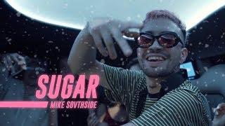 MIKE SOUTHSIDE - SUGAR (OfficialVideo) Prod.Molokko © Todos los der...