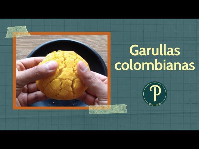 Garullas colombianas // PanPillón - Taller de Panadería