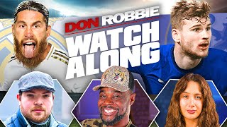 Real Madrid vs Chelsea | Watch Along LIVE | Ft.@Expressions Oozing Sophie Rose & DaveJB 