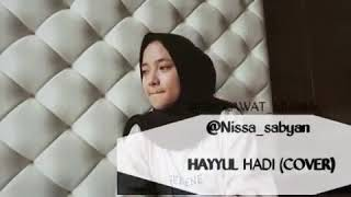 "Download Lagu TERBARU ""HAYUL HADI"" COVER NISSA SABYAN mp3"