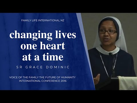 Changing lives one heart at a time • Sr. Grace Dominic