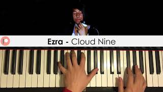 Ezra - Cloud Nine (Piano Cover) | Patreon Dedication #375