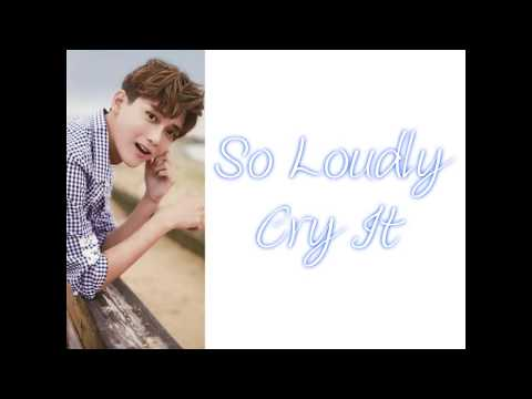 Dylan Xiong (Spexial) - So Loudly Cry It (Rom, Eng Lyrics)