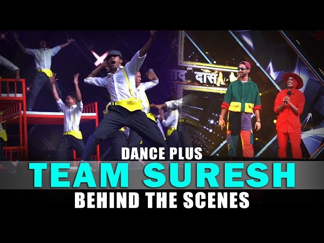 Dance Plus 5 | Behind The Scenes | Team Suresh | Ace Crew | Sibba