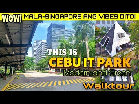 Mala-SINGAPORE VIBES dito! This Is CEBU IT PARK   MODERN and GREEN SPOT in CEBU CITY   CEBU 2021