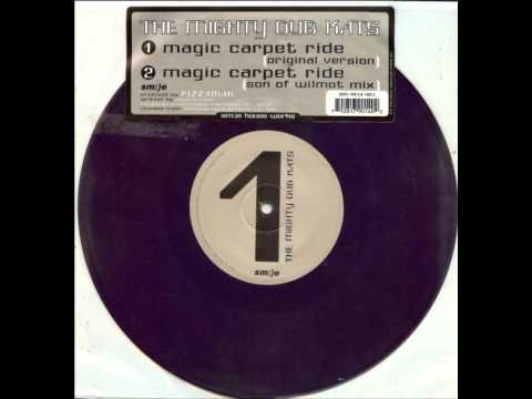 Mighty Dub Kats - Magic Carpet Ride (Original Version)