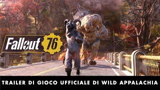 Fallout 76 - Trailer di gioco ufficiale di Wild Appalachia