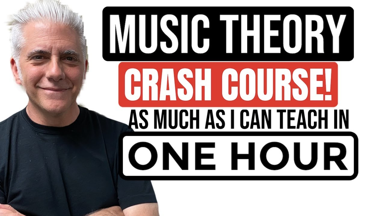 As Much MUSIC THEORY As I Can Teach In 1 hour