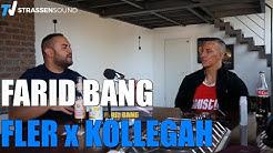 FLER & KOLLEGAH | FARID BANG: Ist`n schwieriger Mensch FLER, aber ist mein Freund | TV Strassensound