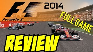 F1 2014 Review - My 100% Honest Opinion - (F1 2014 Gameplay)