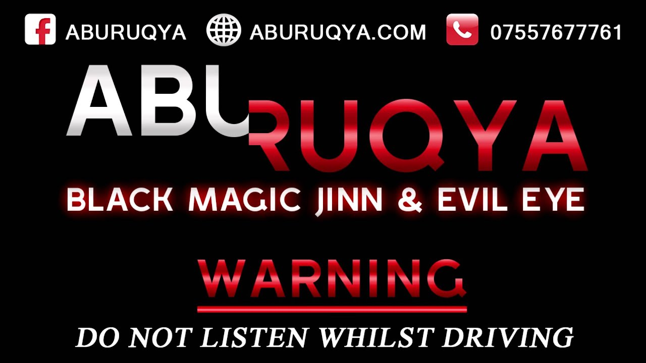 Abu Ruqya - Treatment Against Black Magic, Jinn & Evil Eye by Sunnah Way