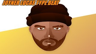 FREE JOYNER LUCAS TYPE BEAT