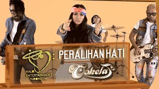 Download lagu Cokelat (Band) - Peralihan Hati (Official Music Video)