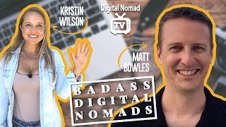 How to Create Passive Income & a Location Independent Business - Digital Nomad Interview Matt Bowles