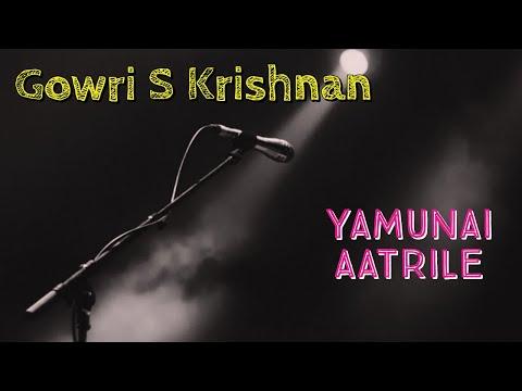 Yamunai Aatrile Eeran Katrile... By Gowri.S.Krishnan 💕