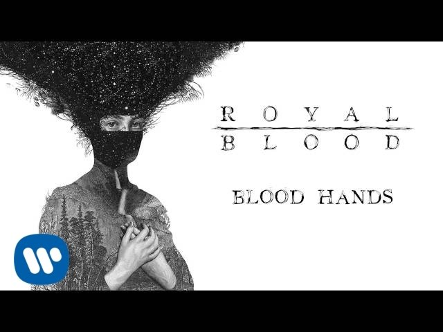 royal-blood-blood-hands-official-audio-royal-blood