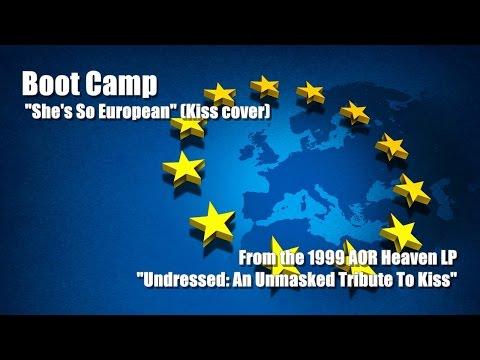 "Boot Camp ""She's So European"" (Kiss cover)"