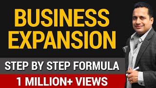 How to Expand Your Business | Step by Step Formula | Dr. vivek Bindra | Hindi