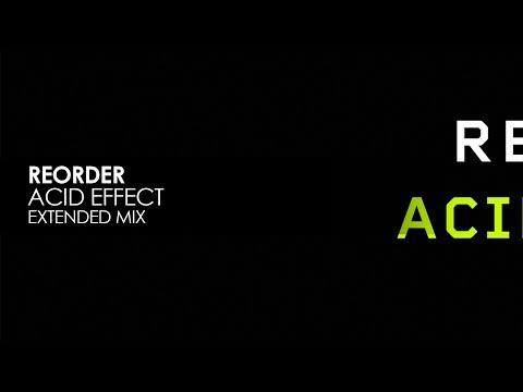 ReOrder - Acid Effect