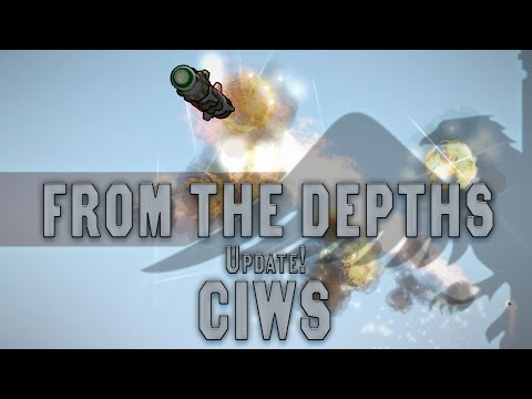 CIWS Anti-Missile Update - From the Depths