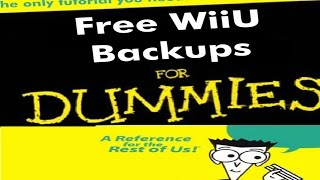 HOW TO GET FREE WII U GAMES - Loadiine - 5 5 1 - DOWNLOAD