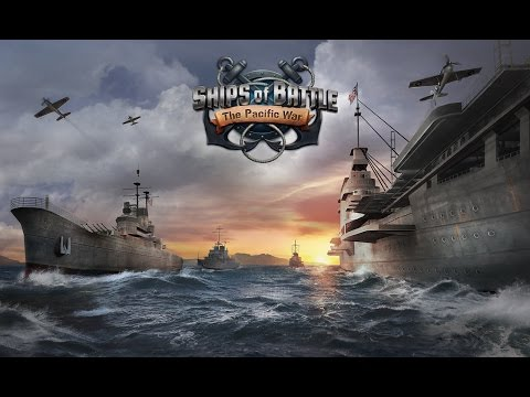 Ships of Battle: The Pacific - Gameplay Video