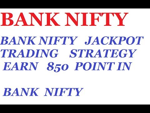 BANK NIFTY jackpot trading strategy for intraday earn 850 point in bank nifty