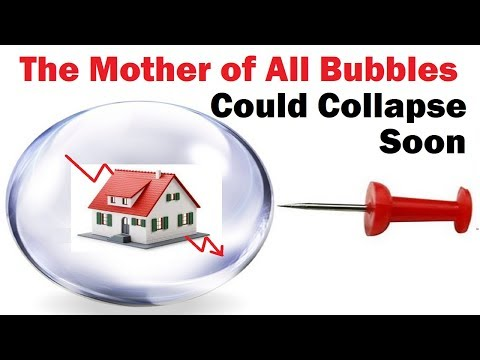 The Mother of All Bubbles Could Collapse Soon