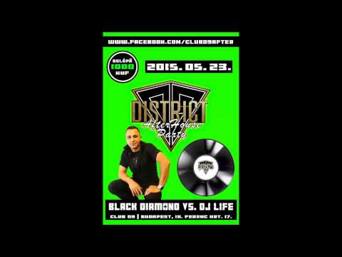 District Team - DJ Black Diamond B2B DJ Life - 2015 05 29 @ D9 /CSAPJAD NEKI D9/