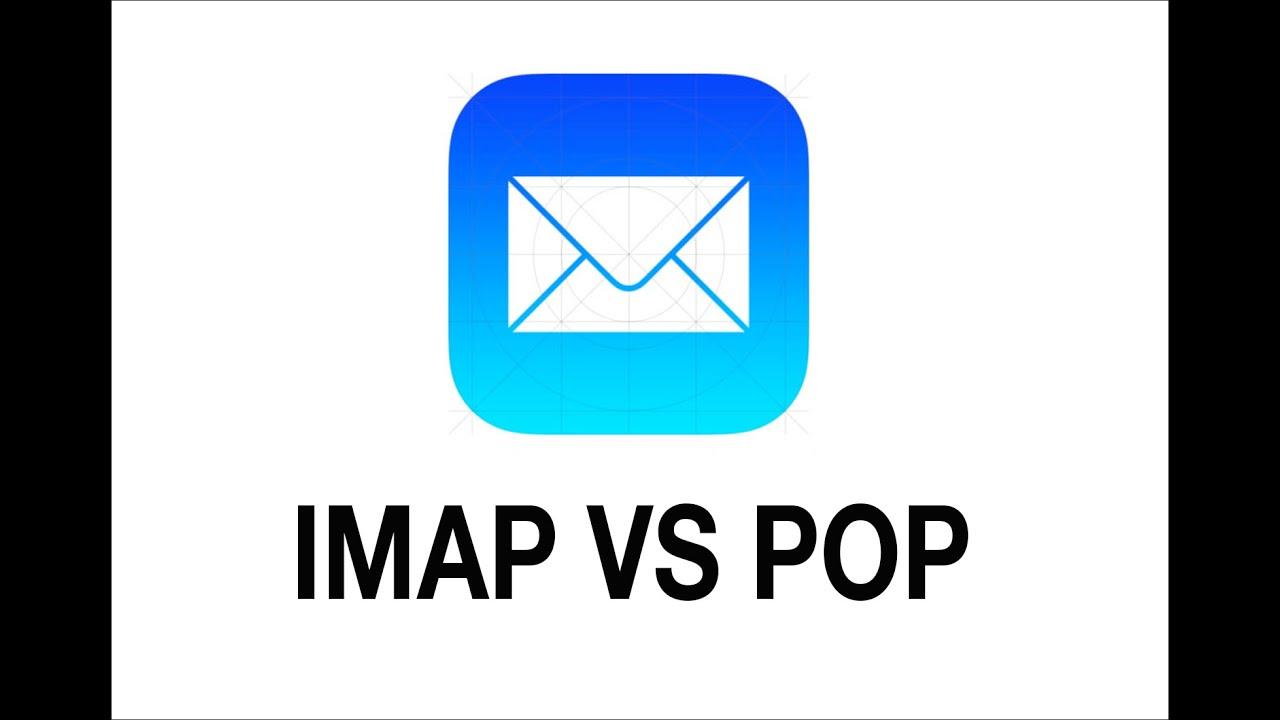 IMAP & POP Email - What Is The Difference? - YouTube