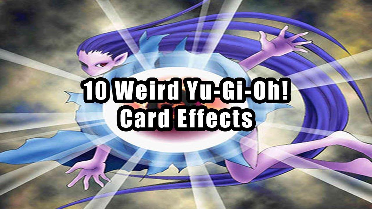 10 Weird Yu Gi Oh Card Effects