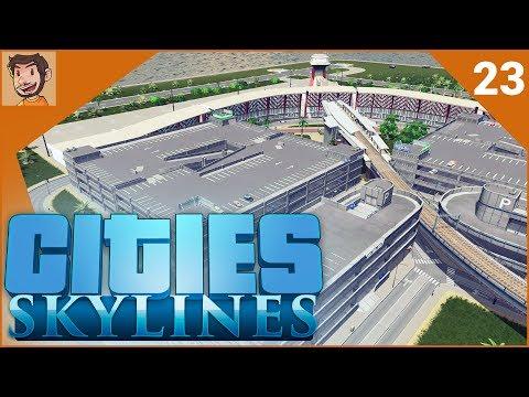 Cities: Skylines - Part 23