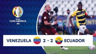 HIGHLIGHTS VENEZUELA 2 - 2 ECUADOR | COPA AMÉRICA 2021 | 20-06-21