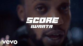 IWaata - Score (Official Music Video)