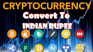 How to convert Cripto currency to Indian Rupee  / Digital currency convert  to Virtual Currency