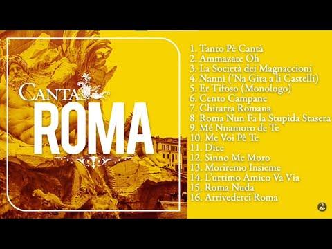 Grande raccolta delle canzoni Italiane più belle - Canta Roma (Tanto pé cantà)