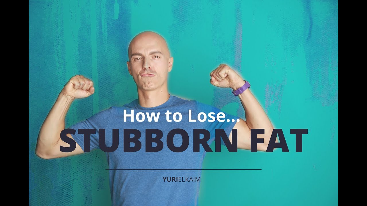 how to lose stubborn fat on stomach
