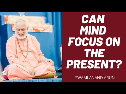 Mind cannot be focus in the Present