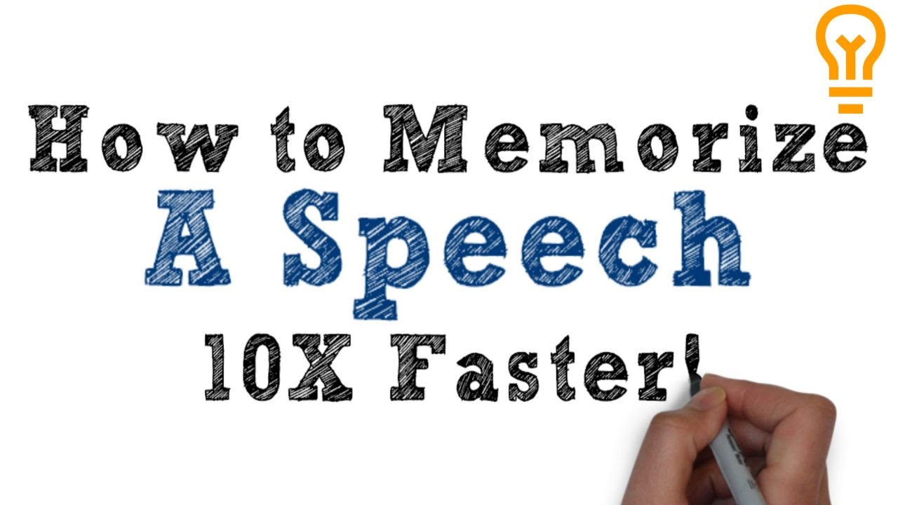 How to Memorize a Speech