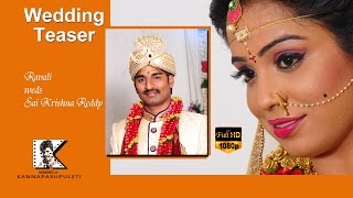 Ravali + Sai krishnareddy wedding teaser
