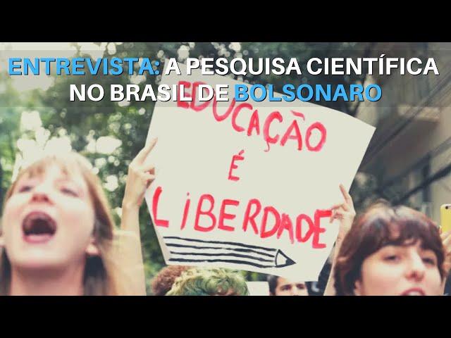 ENTREVISTA: O futuro da ciência no Brasil de Bolsonaro