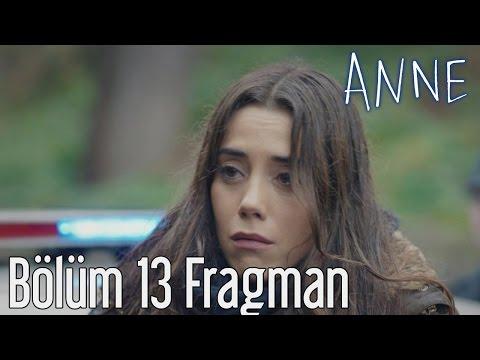 Anne 13.Bölüm Fragmanı