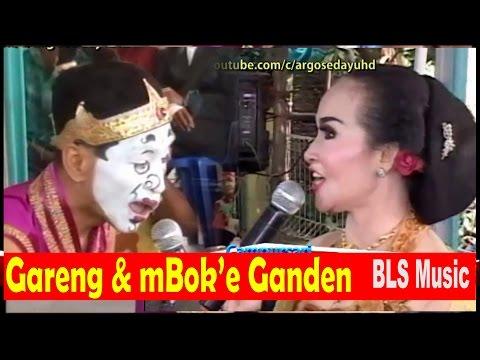 Gareng & Mboke Ganden Guyon Maton Lucu Saru Campursari BLS Music