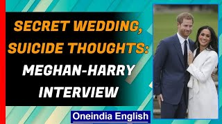 Meghan Markle, Prince Harry reveal dark secrets about the feud with Royal family | Oneindia News