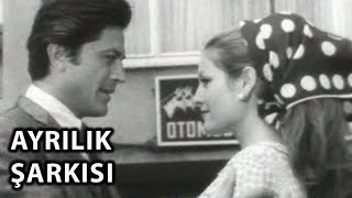 Ayrılık Şarkısı (1966) - Tek Parça (Cüneyt Arkın & Ajda Pekkan)
