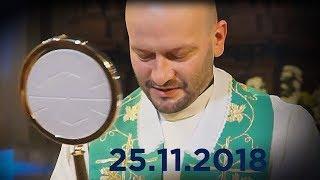 Msza św. o uzdrowienie 25.11.2018 - Na żywo